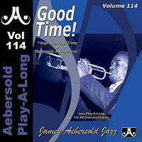 Good Time! - Volume 114 — Adam Nussbaum, Steve Allee, Jay Anderson, Jamey Aebersold Play-A-Long
