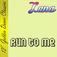 Run to Me — Lena