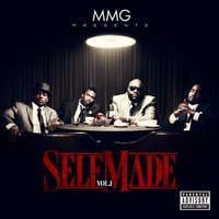 MMG Presents: Self Made, Vol. 1 — MMG Presents: Self Made, Vol. 1