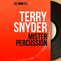 Mister Percussion — Terry Snyder, Ирвинг Берлин