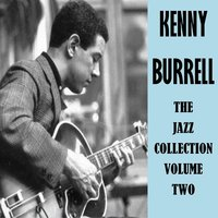 The Jazz Collection, Vol. 2 — Kenny Burrell