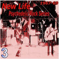 Psychedelic Rock Series — New Life