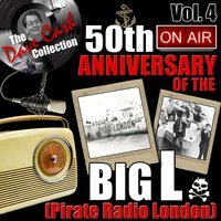 The Dave Cash Collection: 50th Anniversary of the Big L (Pirate Radio London), Vol. 4 — сборник
