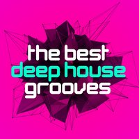 Deep electro house grooves for Best deep house music albums