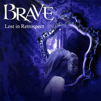 Lost in Retrospect — Brave