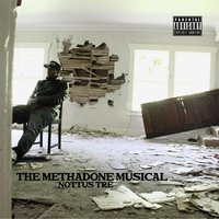 The Methadone Musical — Nottus Tre