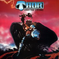 Only the Strong — Thor