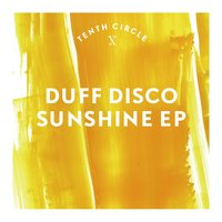 Sunshine EP — Duff Disco