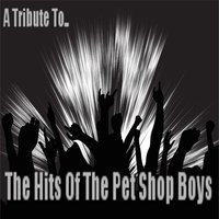 Hits Of The Pet Shop Boys - (A Tribute) — Studio Union