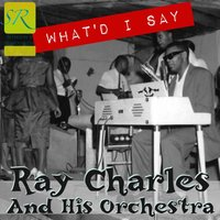 What'd I Say EP — Ray Charles And His Orchestra
