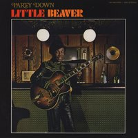 Party Down — Little Beaver