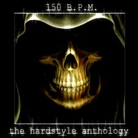 150 Bpm (The Hardstyle Anthology) — сборник