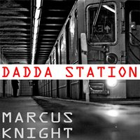 Dadda Station — Marcus Knight