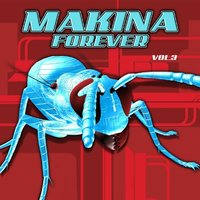 Makina Forever, Vol. 3 — сборник