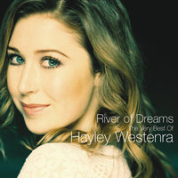River Of Dreams - The Very Best of Hayley Westenra — Hayley Westenra