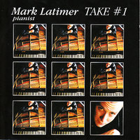 Take #1 — Mark Latimer