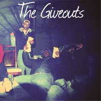 The Giveouts — Cyphe Life Gang
