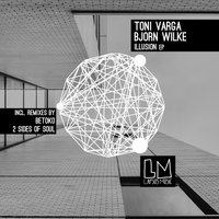 The Illusion — Björn Wilke, Toni Varga
