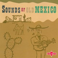 Sounds Of Old Mexico — сборник