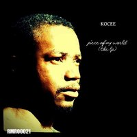 Piece of My World (The LP) — Kocee