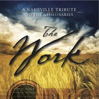 The Work: A Nashville Tribute to the Missionaries — Nashville Tribute Band