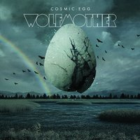 Cosmic Egg — Wolfmother