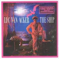 The Ship — Luc Van Acker