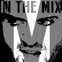 M in the Mix — Michael M