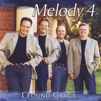 I Found Grace — Melody 4