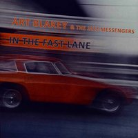 In The Fast Lane — Art Blakey & The Jazz Messengers