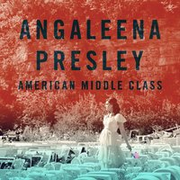 American Middle Class — Angaleena Presley