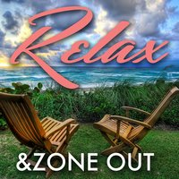 Relax & Zone Out — David André, World Meditation