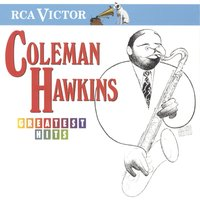 Greatest Hits — Ирвинг Берлин, Coleman Hawkins