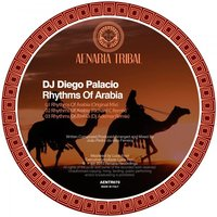 Rhythms Of Arabia — DJ Diego Palacio