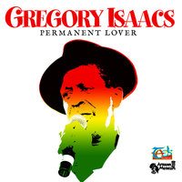 Permanent Lover — Gregory Isaacs