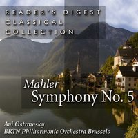 Mahler: Symphony No. 5 in C-Sharp Minor — Avi Ostrowsky & BRTN Philharmonic Orchestra Brussels