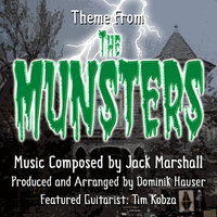 The Munsters - Theme from the Television Series (Jack Marshall) — Dominik Hauser, Jack Marshall