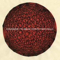 To Break Down These Walls — Coldsons