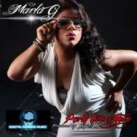 Party Over Here - EP — Marla G
