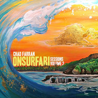 On Surfari Sessions, Vol. 2 — Chad Farran