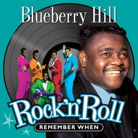 Blueberry Hill - Remember When (Rock 'N' Roll) — сборник