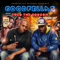 Marry Me (feat. Fred Da Godson) — Goodfellas