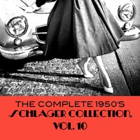 The Complete 1950's Schlager Collection, Vol. 10 — сборник