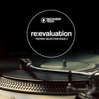 Re:Evaluation - Techno Selection Issue 3 — сборник