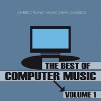 The Best of Computer Music, Vol. 1 — сборник