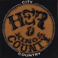 City Country — HER & Kings County