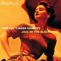 The Cal Tjader Quartet — Jazz at the Blackhawk