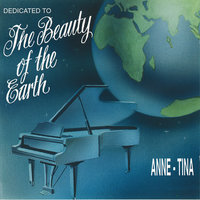 The Beauty Of The Earth — Anne-Tina
