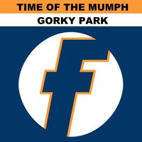 Gorky Park - EP — Time of the Mumph