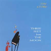 Three Feet From the Moon — Tim Story